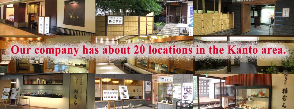 Our company has about 20 locations in the Kanto area.