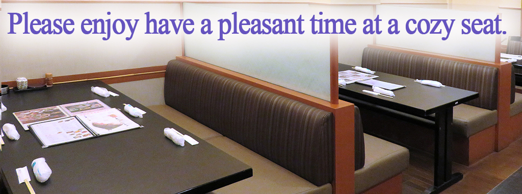 Please enjoy have a pleasant time at a cozy seat.