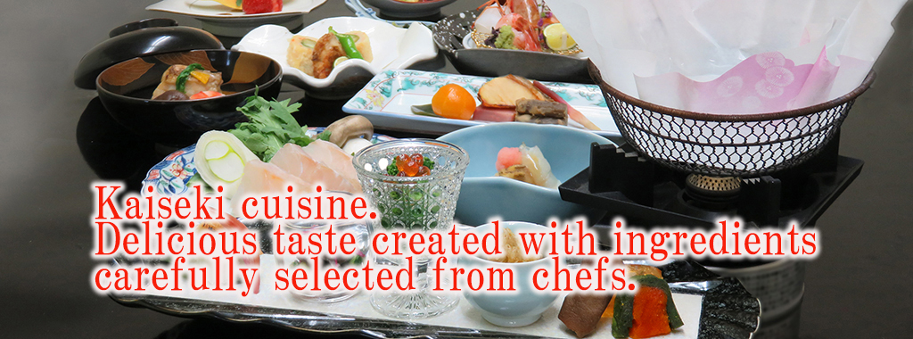kaiseki cuisine.Delicious taste created with ingredients carefully selected from chefs.